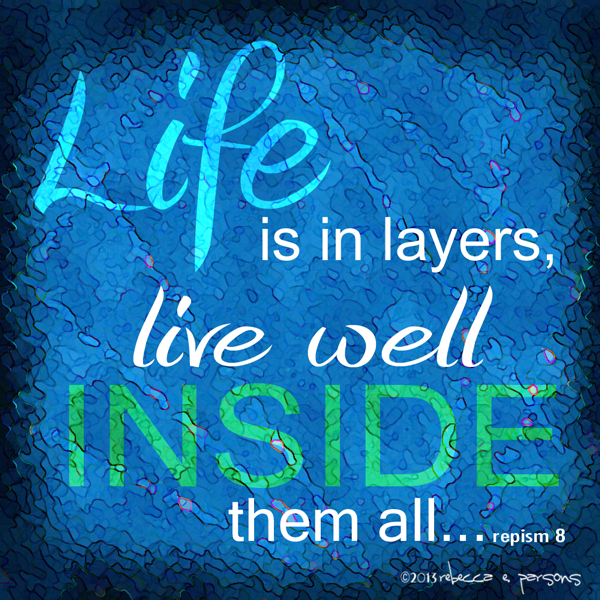 life-layers-REPism-8