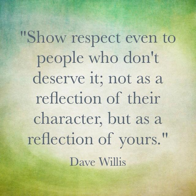 dave-willis-respect-quote