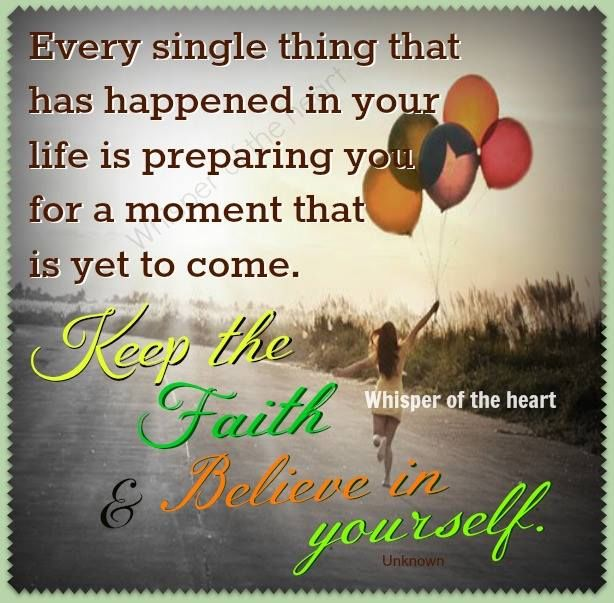 227086-Keep-The-Faith-And-Believe-In-Yourself